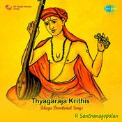 Thryagaraja Krithis Various Artistes Songs