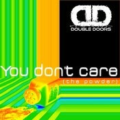 You Don't Care (The Powder) Songs