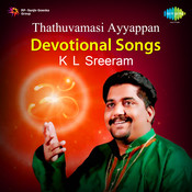 Thathuvamasi (ayyappan Devotional Songs) K L Sreeram Songs