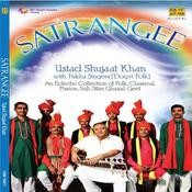 Satrangee Shujaat Khan Songs
