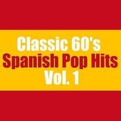 Classic 60's Spanish Pop Hits, Vol. 1 Songs