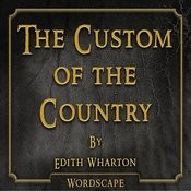 The Custom Of The Country (By Edith Wharton) Songs
