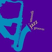 Smooth Jazz Grooves Songs