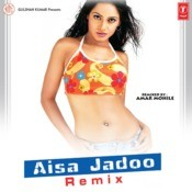 Aisa Jadoo Remix Songs