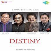Destiny Hai Kashish Itni Teri Ankhon Mein Songs