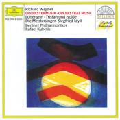Wagner: Orchestral Music; Lohengrin; Tristan und Isolde; Die Meistersinger von Nürnberg Songs
