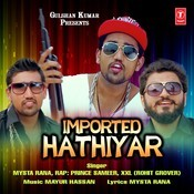 Imported Hathiyar Songs