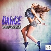 Dance Transformation Songs