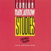 Nancarrow: Studies / Tango / Piece No. 2 / Trio Songs