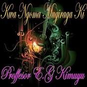 Kwa Ngoma Mugiraga Ki Song