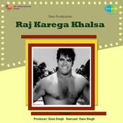 Raj Karega Khalsa Songs