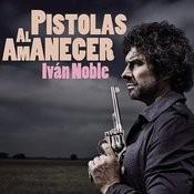 Pistolas al Amanecer Songs