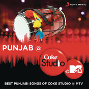 Punjab @ Coke Studio @ MTV Songs