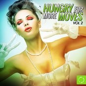 Hungry For More Moves, Vol. 2 Songs