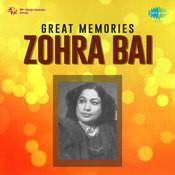 Great Memories Zohra Bai Songs