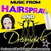 Music From Hairspray And Dreamgirls Songs