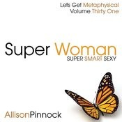 Super Woman - Super Smart Sexy Songs