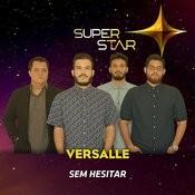 Sem Hesitar (Superstar) - Single Songs