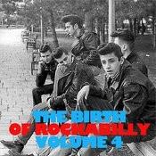 The Birth Of Rockabilly, Vol. 4 Songs