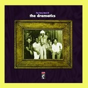 The Very Best Of The Dramatics Songs