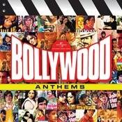 Bollywood Anthems (Vol.1) Songs
