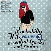 Rockabilly Hits, Essential Tracks And Rarities, Vol. 3 Songs