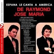 España Le Canta A America (Digitally Remastered) Songs