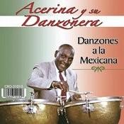 Danzones A La Mexicana Songs