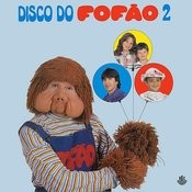 Disco Do Fofão, Vol. 2 (1985) Songs