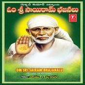 Om Sri Sairam Bhajanalu Songs