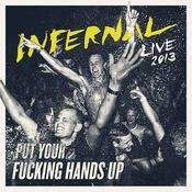 Put Your F**king Hands Up (Live 2013) Songs