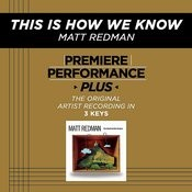 This Is How We Know (Performance Tracks) - EP Songs