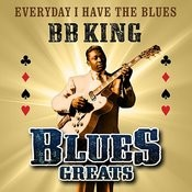 Everyday I Have The Blues - Blues Greats Songs