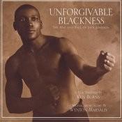 Unforgivable Blackness Songs