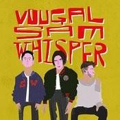 Sam Whisper Songs