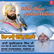 Bhai Guriqbal Singh Ji Songs Download: Bhai Guriqbal Singh