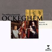 Ockeghem - Requiem (Missa Pro Defunctis) & Missa Mi Mi (Missa Quarti Toni) Songs