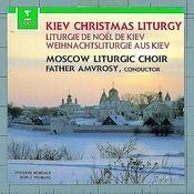 Kiev Christmas Liturgy - Celebration of the Nativity Songs
