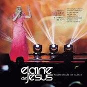 Elaine de Jesus - Manifestação da Glória (Ao Vivo) Songs