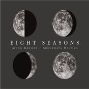 Eight Seasons: Astor Piazzolla - Four Seasons of Buenos Aires; Vivaldi - Four Seasons Songs