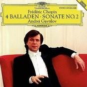 Chopin: 4 Ballades; Piano Sonata No.2 Songs