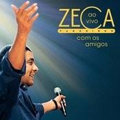 Zeca Pagodinho Ao Vivo Com Os Amigos Songs