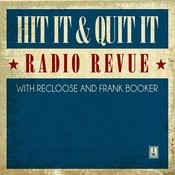 Hit It & Quit It Radio Revue, Vol. 1 With Recloose & Frank Booker Songs