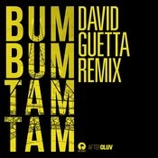 Bum Bum Tam Tam (David Guetta Remix) Songs