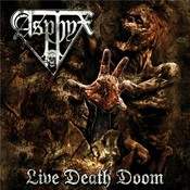 Asphyx II (They Died As They Marched) (Live) Song