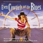 Even Cowgirls Get The Blues Soundtrack Songs