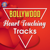 Bollywood HEART TOUCHING Tracks Songs