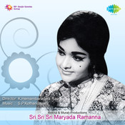Sri Sri Ari Maryada Ramanna Songs