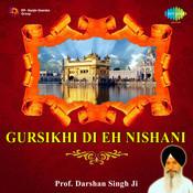Gursikhi Di Eh Nishani Songs