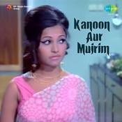 Kanoon Aur Mujrim Songs